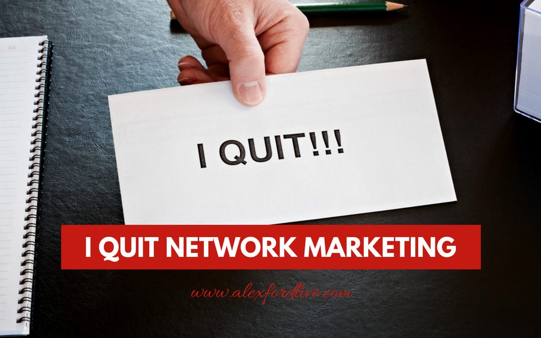 I Quit Network Marketing